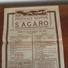 Carteles Feria: S´ AGARÓ GIRONA CARTEL ANUNCIO FESTIVALS NAUTICS 1931. Lote 182857761