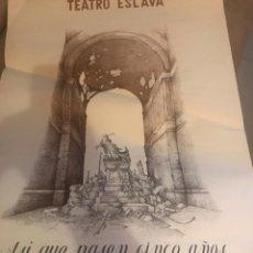 Carteles Feria: CARTEL TEATRO ESLAVA FEDERICO GARCÍA LORCA. Lote 183091163