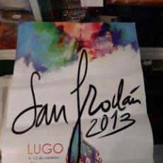 Carteles Feria: LUGO SAN FROILAN 2013 FIESTAS OCTUBRE FIESTA DE INTERÉS TURÍSTICA GALEGA. Lote 183169712