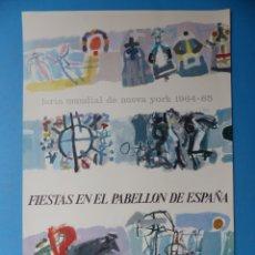 Carteles Feria: NUEVA YORK - FERIA MUNDIAL FIESTAS EN EL PABELLON DE ESPAÑA - AÑO 1964-1965. Lote 183182595