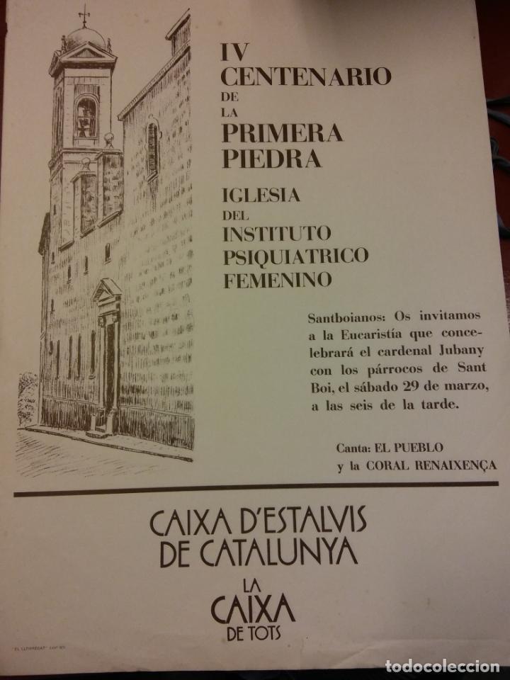 IV CENTENARIO DE LA PRIMERA PIEDRA IGLESIA DEL INST. PSIQUIÁTRICO FEMENINO. CAIXA D'ESTALVIS DE CAT (Coleccionismo - Carteles Gran Formato - Carteles Ferias, Fiestas y Festejos)