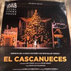 Carteles Feria: EL CASCANUECES ROYAL OPERA HOUSE RARO PÓSTER CINE 70X100CM. Lote 190811612