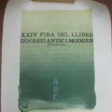 Carteles Feria: CARTEL XXIV FIRA DEL LLIBRE D'OCASIO ANTIC I MODERN. PASSEIG DE GRACIA. 1975. HERNANDEZ PIJOAN. . Lote 191038118