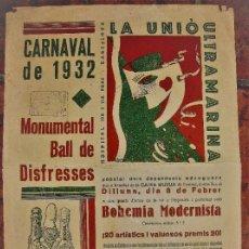 Carteles Feria: BONITO CARTEL CARNAVAL LA UNIO ULTRAMARINA BARCELONA . AÑO 1932 PUBLICIDAD CHAMPAN RIGOL 31/43 CM. Lote 192697327