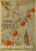 CARTEL DE LA FERIA DE SEVILLA. 1 AL 6 DE MAYO DE 1962. (Coleccionismo - Carteles Gran Formato - Carteles Ferias, Fiestas y Festejos)