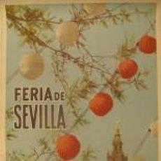 Carteles Feria: CARTEL DE LA FERIA DE SEVILLA. 1 AL 6 DE MAYO DE 1962.. Lote 215939730