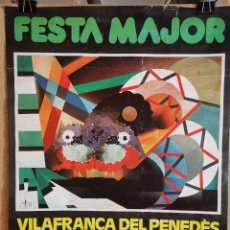 Affiches Foire: CARTEL ORIGINAL FESTA MAJOR 1979 VILAFRANCA DEL PENEDES BARCELONA--86 X 65. Lote 193841928