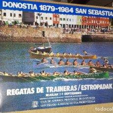 Affissi Fiera: CARTEL ORIGINAL PUBLICITARIO REGATAS DE TRAINERAS DONOSTIA SAN SEBASTIAN 1984 ---100 X 70 APROX.. Lote 193907763