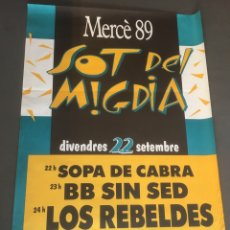 Carteles Feria: CARTEL DOBLE FESTES MERCÈ 89. LOS REBELDES, RONALDOS, LUZ .... Lote 194115387