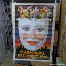 Carteles Feria: CARTEL DEL CARNAVAL EN EL PUERTO 1984. Lote 194215696