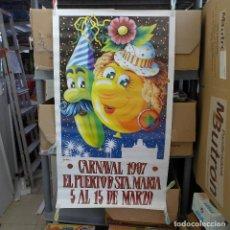 Carteles Feria: CARTEL DEL CARNAVAL EL PUERTO DE SANTA MARIA 1987. Lote 194227406