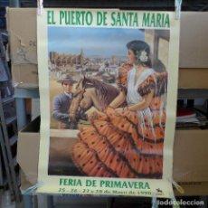 Carteles Feria: CARTEL DE LA FERIA DE PRIMAVERA EL PUERTO DE SANTA MARIA 1990. Lote 194229620