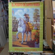 Carteles Feria: CARTEL DE LA FERIA DE PRIMAVERA EL PUERTO DE SANTA MARIA 1991. Lote 194230470