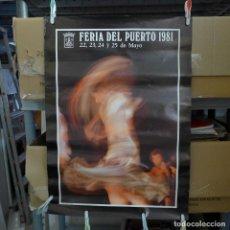 Affiches Foire: CARTEL DE LA FERIA DEL PUERTO 1981. Lote 194241452