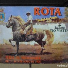 Carteles Feria: CARTEL DE LA FERIA DE PRIMAVERA DE ROTA UN BALCON AL MAR 1996. Lote 194246568