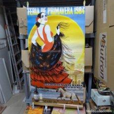 Carteles Feria: CARTEL DE LA FERIA DE PRIMAVERA EL PUERTO DE SANTA MARIA 1984. Lote 194248500