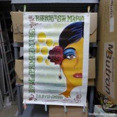 Carteles Feria: CARTEL DE LA FERIA DE PRIMAVERA EL PUERTO DE SANTA MARIA 1982. Lote 194292266