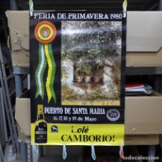Carteles Feria: CARTEL DE LA FERIA DE PRIMAVERA EL PUERTO DE SANTA MARIA 1980. Lote 194292675