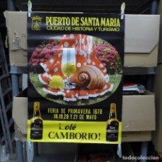 Carteles Feria: CARTEL DE LA FERIA DE PRIMAVERA EL PUERTO DE SANTA MARIA 1978. Lote 194295570