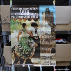 Carteles Feria: CARTEL DE LA FERIA DE PRIMAVERA DEL PUERTO DE SANTA MARIA 1976. Lote 194295703