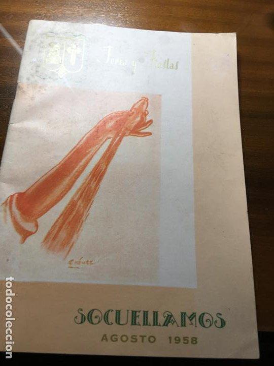 CIUDAD REAL, SOCUÉLLAMOS PROGRAMA DE FERIA Y FIESTAS AÑO 1958.FOTOS Y ARTÍCULOS 56 PÁGS. VILR (Coleccionismo - Carteles Gran Formato - Carteles Ferias, Fiestas y Festejos)
