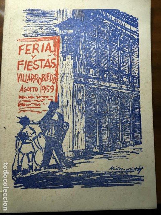 VILLARROBLEDO PROGRAMA DE FERIA Y FIESTAS AÑO 1959.FOTOS Y ARTÍCULOS 56 PÁGS. VILR (Coleccionismo - Carteles Gran Formato - Carteles Ferias, Fiestas y Festejos)