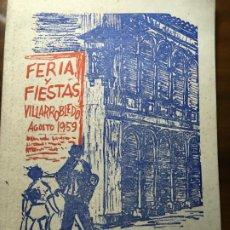Carteles Feria: VILLARROBLEDO PROGRAMA DE FERIA Y FIESTAS AÑO 1959.FOTOS Y ARTÍCULOS 56 PÁGS. VILR. Lote 194646138