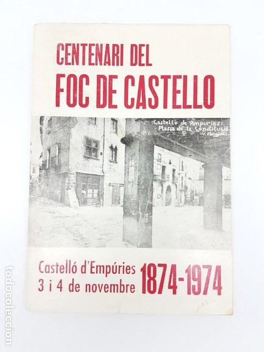 CENTENARI DEL FOC DE CASTELLÓ ( 1874-1974 ) ILUSTRAT (Coleccionismo - Carteles Gran Formato - Carteles Ferias, Fiestas y Festejos)