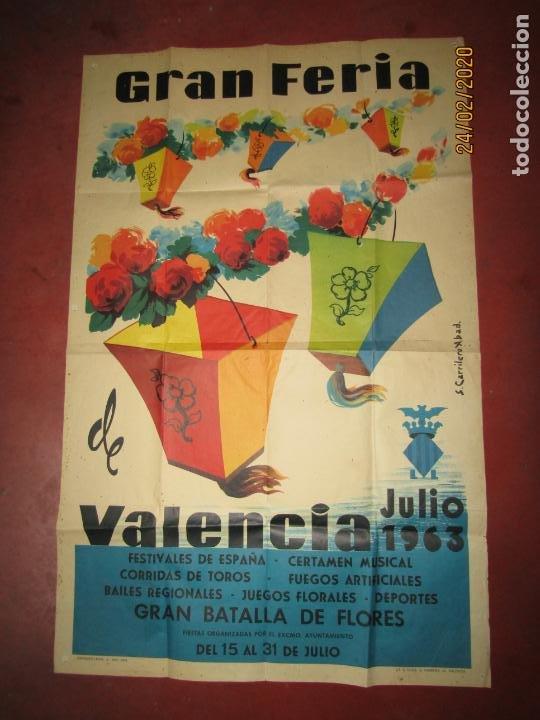 ANTIGUO CARTEL DE LA GRAN FERIA DE VALENCIA DEL AÑO 1963 ILUSTRADO POR S. CARRILERO ABAD (Coleccionismo - Carteles Gran Formato - Carteles Ferias, Fiestas y Festejos)