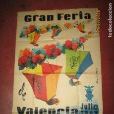 Carteles Feria: ANTIGUO CARTEL DE LA GRAN FERIA DE VALENCIA DEL AÑO 1963 ILUSTRADO POR S. CARRILERO ABAD. Lote 195127455