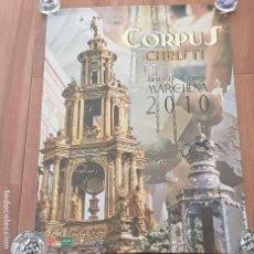 Carteles Feria: CARTEL CORPUS CHRISTI AÑO 2010, MARCHENA - SEVILLA, MEDIDAS 48 X 68 CMS.. Lote 195483003