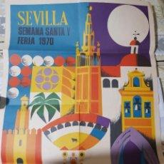 Carteles Feria: CARTEL SEMANA SANTA Y FERIA SEVILLA 1970. Lote 196882353