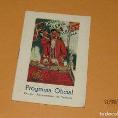 Carteles Feria: ANTIGUO PROGRAMA OFICIAL DE GRAN FERIA DE VALENCIA DE JULIO DEL AÑO 1944. Lote 197086232