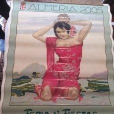 Carteles Feria: CARTEL FERIA ALMERÍA 2005. Lote 197625476