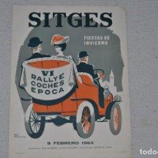 Carteles Feria: CARTEL RALLYE DE SITGES 1964 DE REY PADILLA ORIGINAL. Lote 200275468