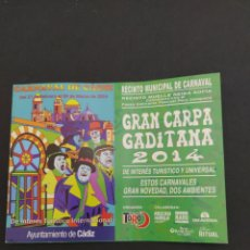 Carteles Feria: ABONO CARNAVAL DE CÁDIZ 2014 - CARPA MUELLE REINA SOFIA. Lote 202372846
