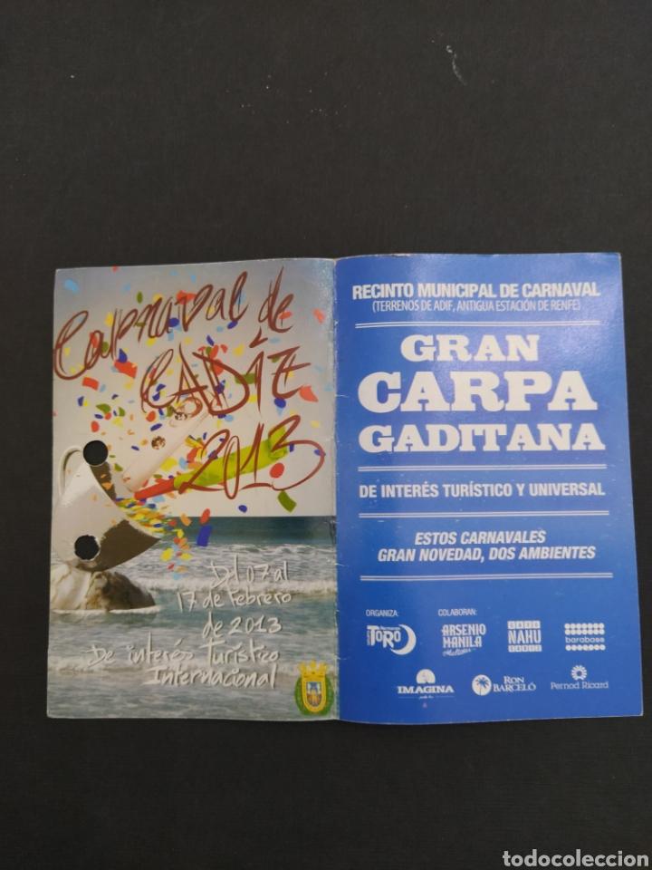 ABONO CARNAVAL DE CÁDIZ 2013 - CARPA EN ANTIGUA ESTACIÓN DE RENFE (Coleccionismo - Carteles Gran Formato - Carteles Ferias, Fiestas y Festejos)