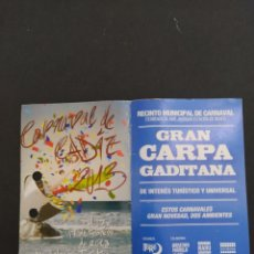 Carteles Feria: ABONO CARNAVAL DE CÁDIZ 2013 - CARPA EN ANTIGUA ESTACIÓN DE RENFE. Lote 202372993
