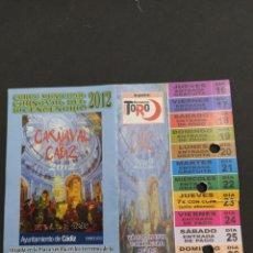 Carteles Feria: ABONO CARNAVAL DE CÁDIZ 2012 - CARPA ESTACION DE RENFE. Lote 202373342