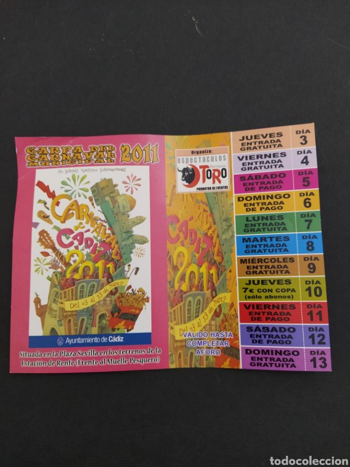 ABONO CARNAVAL DE CÁDIZ 2011 - CARPA TERRENOS ESTACION DE RENFE (Coleccionismo - Carteles Gran Formato - Carteles Ferias, Fiestas y Festejos)