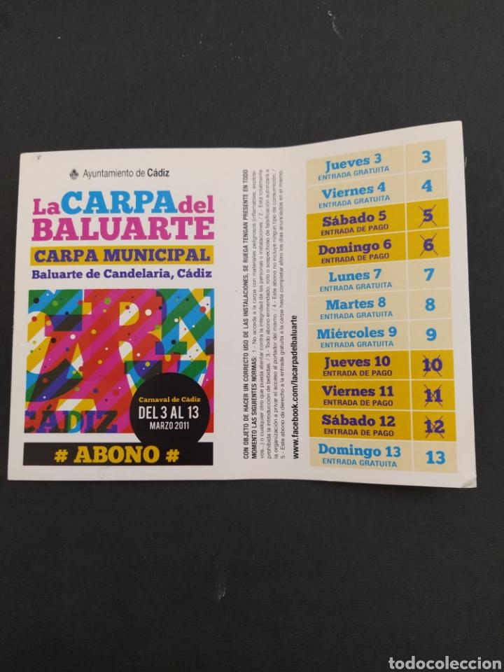 ABONO CARNAVAL DE CÁDIZ 2011 - CARPA BALUARTE DE LA CANDELARIA (Coleccionismo - Carteles Gran Formato - Carteles Ferias, Fiestas y Festejos)