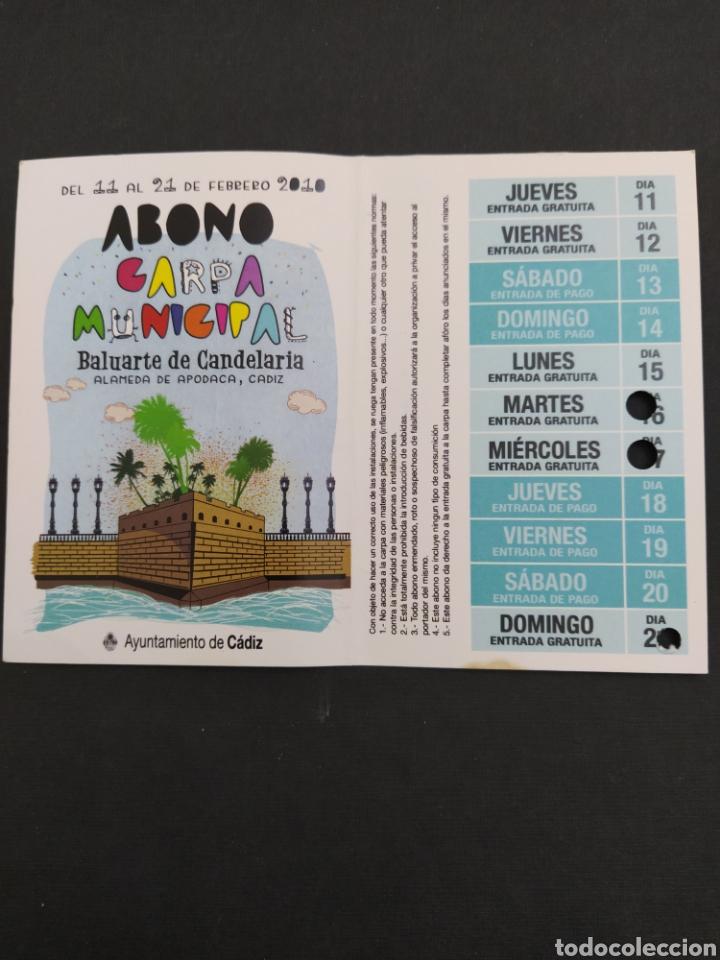 ABONO CARNAVAL DE CÁDIZ 2010 - CARPA BALUARTE DE LA CANDELARIA (Coleccionismo - Carteles Gran Formato - Carteles Ferias, Fiestas y Festejos)