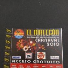 Carteles Feria: ABONO CARNAVAL DE CÁDIZ 2010 - EL MALECON. Lote 202374085