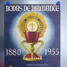 Carteles Feria: CARTEL VALENCIA, BODAS DE DIAMANTE, ADORADOR NOCTURNO ESPAÑOL - AÑO 1955 - LITOGRAFIA. Lote 204077725