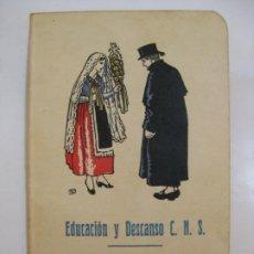 Carteles Feria: EDUCACION Y DESCANSO C.N.S. - PONT DE ARMENTERA AÑO 1941. Lote 204655685