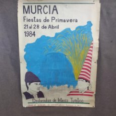 Carteles Feria: 1984, EXTRAÑO CARTEL PINTADO A MANO, DE LAS FIESTAS DE PRIMAVERA DE MURCIA, 89 X 64 CMS. Lote 205246885
