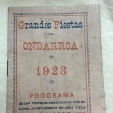 Carteles Feria: GRANDES FIESTAS EN ONDARROA - 1923 - PROGRAMA DE LOS FESTEJOS - MP. MODESTO CINCUNEGUI -20P. 16X11,5. Lote 205780687