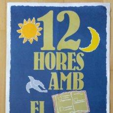 Carteles Feria: CARTEL DIADA DE SANT JORDI 1981 63 X 33 CM (APROX) 12 HORES AMB EL LLIBRE. Lote 206356660