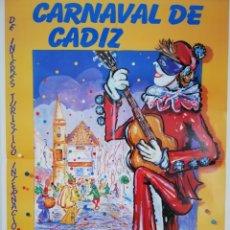 Carteles Feria: CARTEL CARNAVAL DE CÁDIZ 2000 (70X100). Lote 206809358