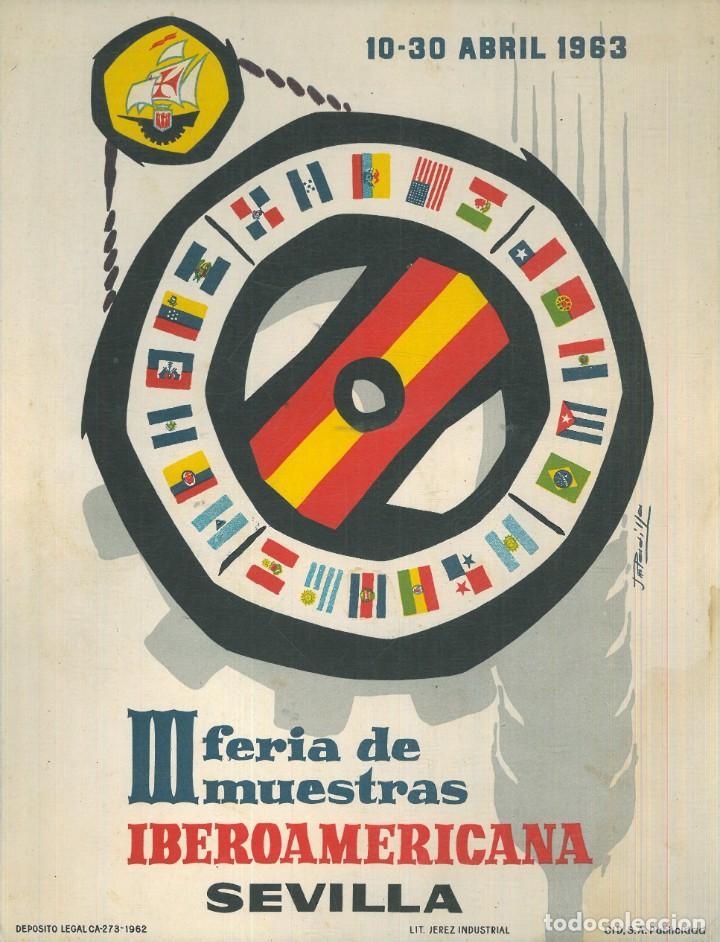 CARTEL III FERIA DE MUESTRAS IBEROAMERICANA SEVILLA 1963. 10-30 DE ABRIL. (Coleccionismo - Carteles Gran Formato - Carteles Ferias, Fiestas y Festejos)